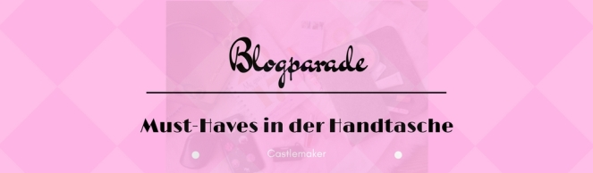 blogparade-must-haves-in-der-handtasche